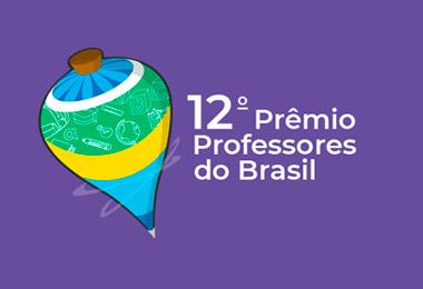 Participe do Prêmio Professores do Brasil